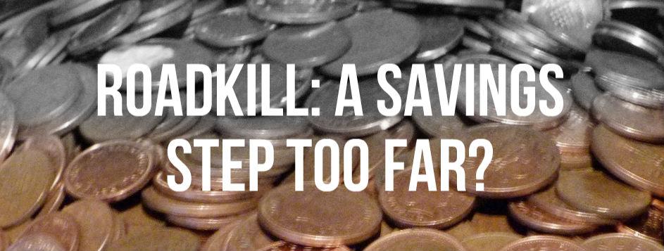 roadkill moneysaving