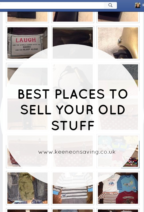 Best Places To Sell Your Old Stuff | Declutter & Make Some Money | www.keeneonsaving.co.uk